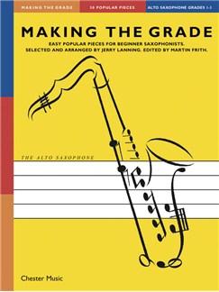 Making The Grade: Grades 1-3 (Alto Saxophone) Livre | Saxophone Alto, Accompagnement Piano