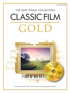 The Easy Piano Collection: Classic Film Gold (CD Edition) Books and CDs | Piano