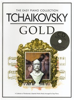 The Easy Piano Collection: Tchaikovsky Gold (CD Edition) Books and CDs | Piano