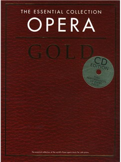 The Essential Collection: Opera Gold (CD Edition) Books and CDs | Piano