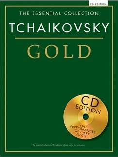 The Essential Collection: Tchaikovsky Gold (CD Edition) Books and CDs | Piano