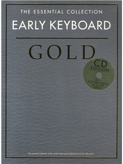 The Essential Collection: Early Keyboard Gold (CD Edition) Books and CDs | Piano
