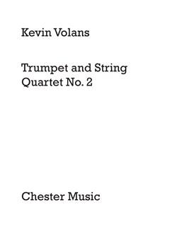 Kevin Volans: Trumpet and String Quartet No.2 (Score) Books | Trumpet, String Quartet