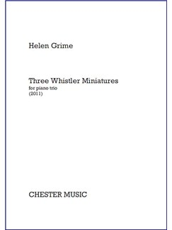 Helen Grime: Three Whistler Miniatures Books | Violin/Cello/Piano Chamber