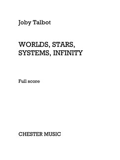 Joby Talbot: Worlds, Stars, Systems, Infinity (Full Score) Books | Orchestra