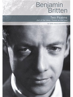 Benjamin Britten: Two Psalms (Vocal Score) Books | SATB, Piano Accompaniment