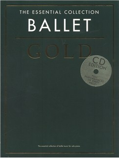 The Essential Collection: Ballet Gold (CD Edition) Books and CDs | Piano