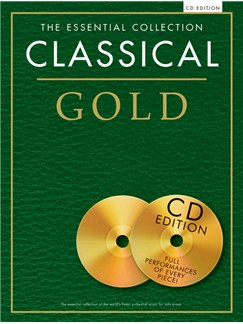 The Essential Collection: Classical Gold (CD Edition) Books and CDs | Piano