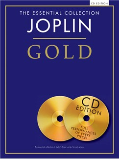The Essential Collection: Joplin Gold (CD Edition) Books and CDs | Piano