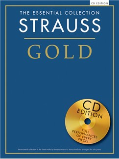 The Essential Collection: Strauss Gold (CD Edition) Books and CDs | Piano