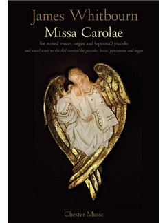 James Whitbourn: Missa Carolae (Revised 2012) Books | SATB, Organ Accompaniment, Piccolo