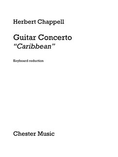 "Herbert Chappell: Guitar Concerto ""Caribbean"" (Guitar/Piano) Books 