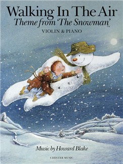 Howard Blake: Walking In The Air (The Snowman) - Violin/Piano Livre | Violon, Accompagnement Piano