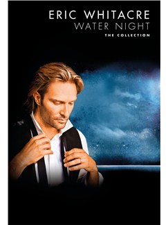Eric Whitacre: Water Night - The Collection Books | SATB