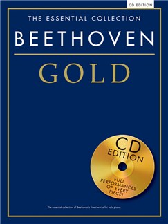 The Essential Collection: Beethoven Gold (CD Edition) Books and CDs | Piano