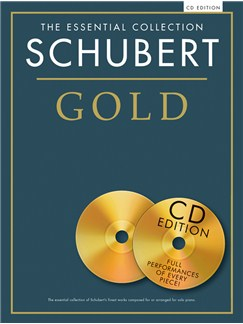 The Essential Collection: Schubert Gold (CD Edition) Books and CDs | Piano