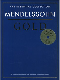 The Essential Collection: Mendelssohn Gold (CD Edition) Books and CDs | Piano