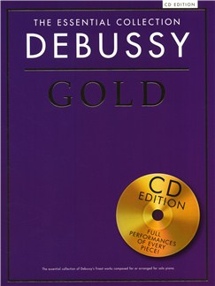 The Essential Collection: Debussy Gold (CD Edition) Books and CDs | Piano