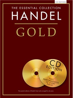 The Essential Collection: Handel Gold (CD Edition) Books and CDs | Piano