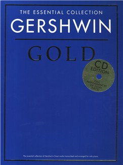 The Essential Collection: Gershwin Gold (CD Edition) Books and CDs | Piano