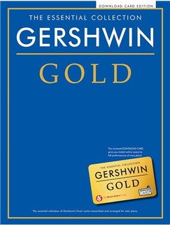 The Essential Collection: Gershwin Gold (Book/Online Audio) Books and Digital Audio | Piano