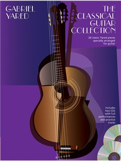Gabriel Yared: The Classical Guitar Collection Books and CDs | Classical Guitar