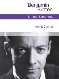 Benjamin Britten: Simple Symphony - String Quartet Books | String Quartet