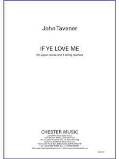 John Tavener: If Ye Love Me (Full Score) Books | String Quartet (Trio), Voice (Trio), SSAA (Trio)