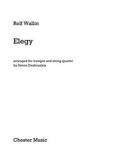 Rolf Wallin: Elegy - Trumpet/String Quartet (Score/Parts) Books | Trumpet, String Quartet