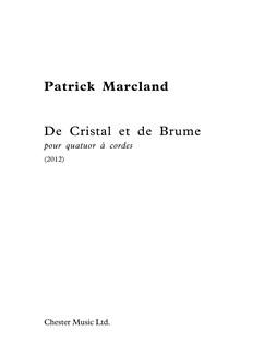 Patric Marcland: De Cristal Et De Brume Books | String Quartet