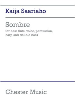 Kaija Saariaho: Sombre Books | Bass Flute, Harp, Double Bass, Voice, Percussion
