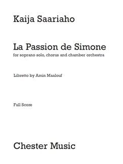 Kaija Saariaho: La Passion De Simone Books | SATB, Chamber Group