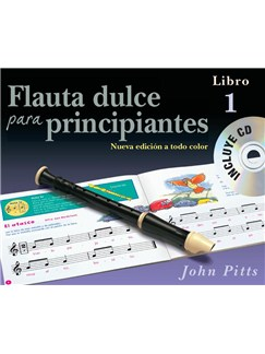 Flauta Dulce Para Principiantes Libro 1 (Recorder From The Beginning) Book/CD - Spanish CD y Libro | Flauta dulce