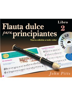 Flauta Dulce Para Principiantes Libro 2 (Recorder From The Beginning) Book/CD – Spanish Bog og CD | Sopranblokfløjte