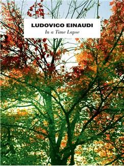 Ludovico Einaudi: In A Time Lapse Books | Piano