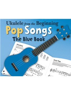 Ukulele From The Beginning - Pop Songs (Blue Book) Books | Ukulele
