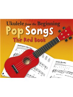 Ukulele From The Beginning – Pop Songs (Red Book) Books | Ukulele