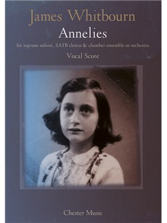 James Whitbourn: Annelies (Vocal Score) Books | Soprano, SATB, Piano Accompaniment