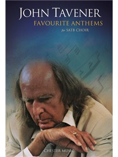 John Tavener: Favourite Anthems Books | SATB