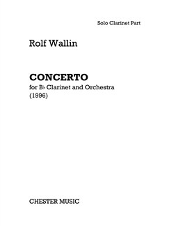 Rolf Wallin: Concerto For B Flat Clarinet And Orchestra - Clarinet Part Books | Clarinet