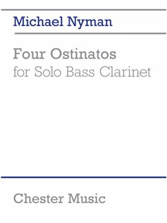 Michael Nyman: Four Ostinatos (For Solo Bass Clarinet) Books | Bass Clarinet
