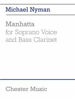 Michael Nyman: Manhatta (For Soprano Voice And Bass Clarinet) Books | Soprano, Bass Clarinet