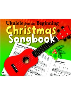 Ukulele From The Beginning Christmas Songbook Books | Ukulele