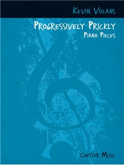Kevin Volans: Progressively Prickly Piano Pieces Books | Piano