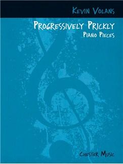 Kevin Volans: Progressively Prickly Piano Pieces Books | Piano