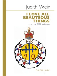 Judith Weir: I Love All Beauteous Things Livre | SATB, Chorale, Accompagnement Orgue
