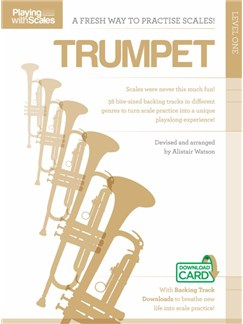 Playing With Scales: Trumpet Level 1 (Book/Download) Books and Digital Audio | Trumpet