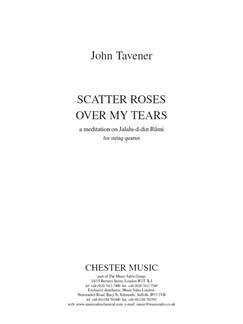 John Tavener: Scatter Roses Over My Tears - Score Books | String Quartet