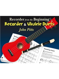 Recorder From The Beginning: Recorder And Ukulele Duets (Book Only) Books | Recorder, Ukulele