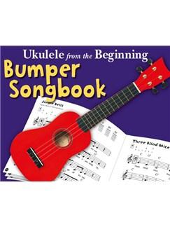 Ukulele From The Beginning: The Bumper Ukulele Songbook Books | Ukulele